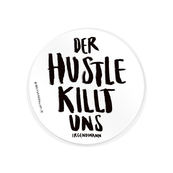 Hustle Aufkleber Wolfgang Philippi