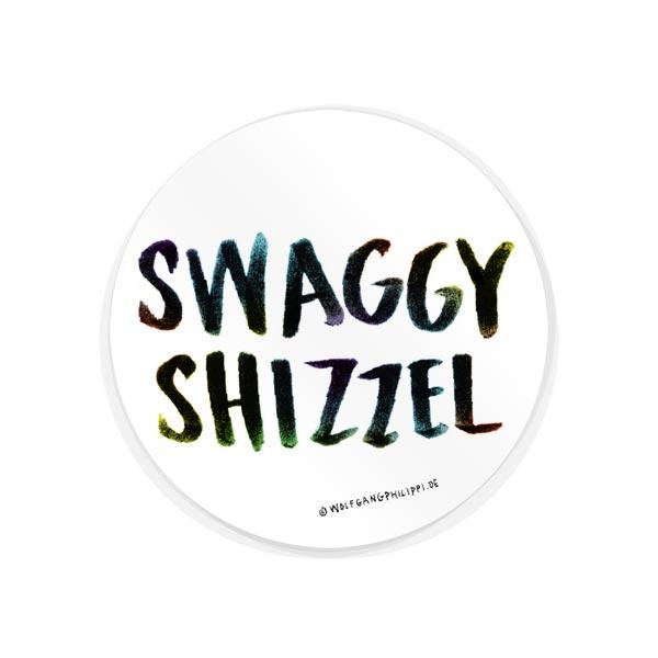 Swaggy Shizzel Aufkleber Wolfgang Philippi
