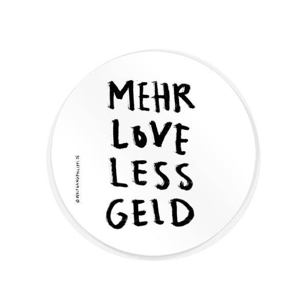 Wolfgang Philippi Mehr Love Less Geld