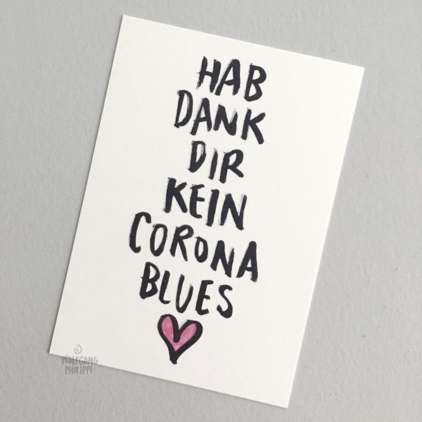Wolfgang Philippi Corona Blues Karte