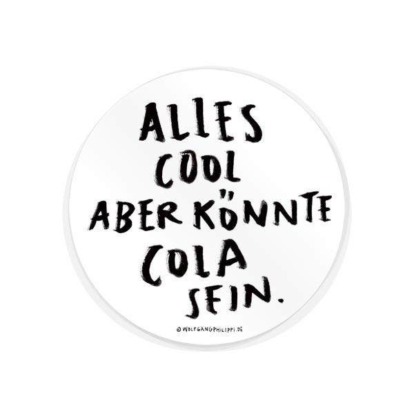 Wolfgang Philippi Cola Sein Aufkleber
